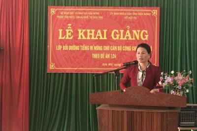 Lễ Khai giảng lớp Bồi dưỡng Tiếng M'Nông cho cán bộ cấp xã theo đề án 124