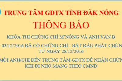 Thông báo nhận chứng chỉ M'nông và Anh văn khóa 03/12/2016