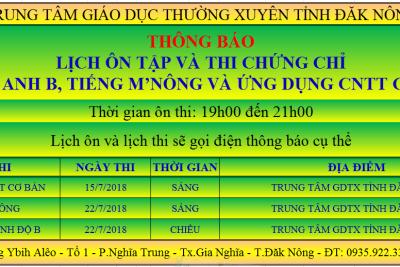 THÔNG BÁO LỊCH THI CHỨNG CHỈ TIẾNG ANH TRÌNH ĐỘ B – K45, TIẾNG M'NÔNG – K47, ỨNG DỤNG CNTT CƠ BẢN THÁNG 7 NĂM 2018