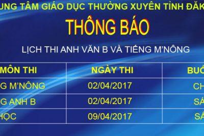 THÔNG BÁO LỊCH THI CHỨNG CHỈ TIẾNG ANH VÀ M'NÔNG THÁNG 4 NĂM 2017